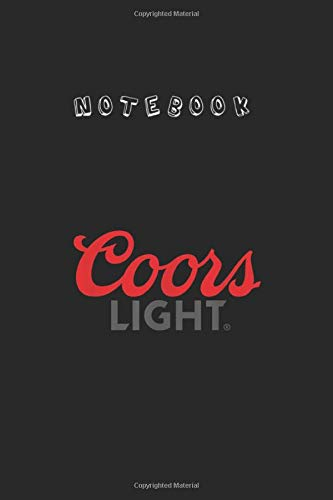 Notebook: Coors Light Original 2C Logo 5 OfficialNotebook 6'' x 9'' x 112 Pages White Paper Blank...