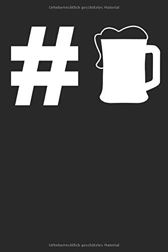 # Hashtag Bier: Bölkstoff Geschenke für Männer & Frauen: Notizbuch DIN A5 I Dotted Punkteraster I...