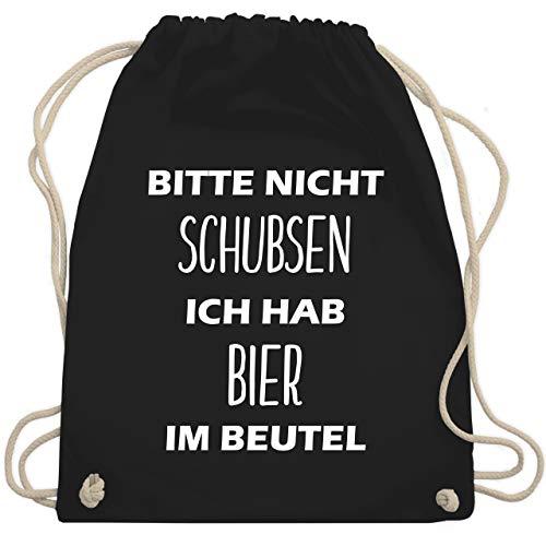 Shirtracer Festival Turnbeutel - Bitte nicht schubsen ich hab Bier im Beutel - Unisize - Schwarz -...