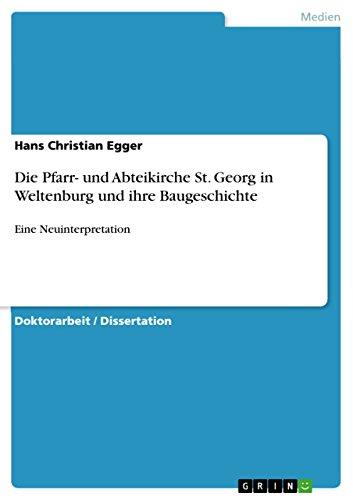 Die Pfarr- und Abteikirche St. Georg in Weltenburg und ihre Baugeschichte: Eine Neuinterpretation
