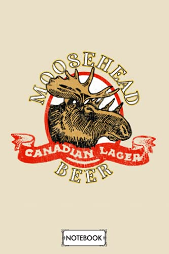 Moosehead Beer Notebook: Lined College Ruled Paper, 6x9 120 Pages, Diary, Journal, Planner, Matte...