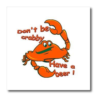 3dRose HT 1485_ 3Don 't Be Crabby Have a Beer Eisen auf Wärmeübertragung für weiß Material,...