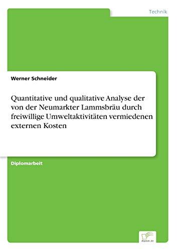 Quantitative und qualitative Analyse der von der Neumarkter Lammsbräu durch freiwillige...