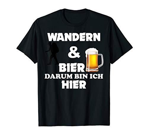 WANDERN & BIER darum bin ich hier Bier Craft Beer Saufen T-Shirt
