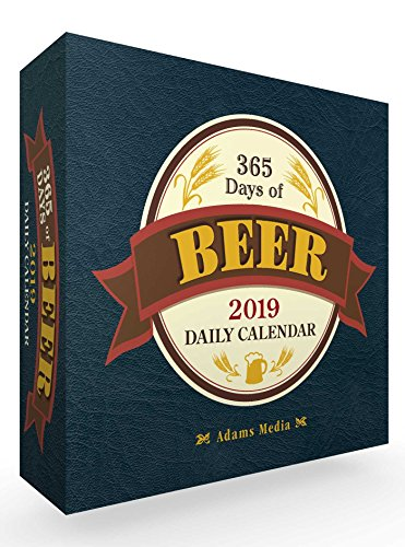 365 Days of Beer 2019 Daily Calendar (Calendars 2019)