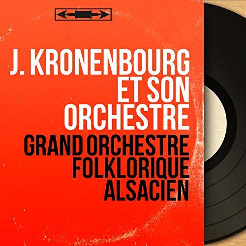 Grand orchestre folklorique alsacien (Mono version)