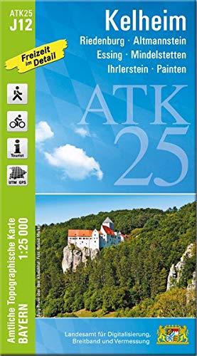 ATK25-J12 Kelheim (Amtliche Topographische Karte 1:25000): Riedenburg, Altmannstein, Essing,...