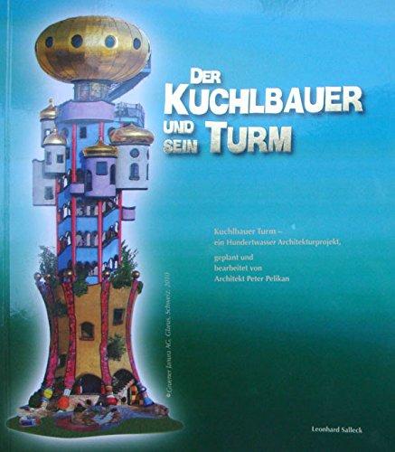 Der Kuchlbauer und sein Turm
