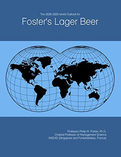 The 2020-2025 World Outlook for Foster's Lager Beer