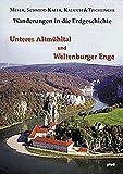 Wanderungen in die Erdgeschichte, Bd.6, Unteres Altmühltal und Weltenburger Enge