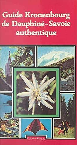 Guide Kronenbourg de Dauphiné-Savoie authentique (French Edition)