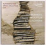 Alpirsbacher Orgel-Skulptur Vol.1