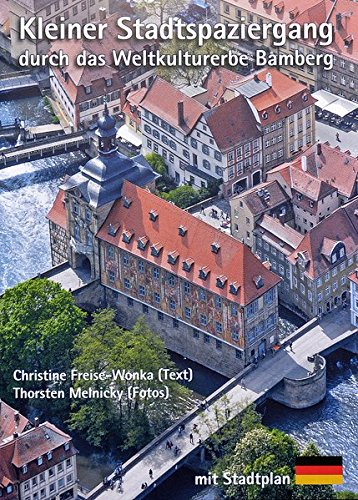 Kleiner Stadtspaziergang durchs Weltkulturerbe Bamberg