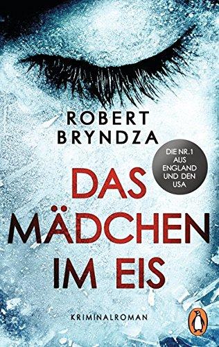 Das Mädchen im Eis: Kriminalroman - Ein Fall für Detective Erika Foster (1) (Die...